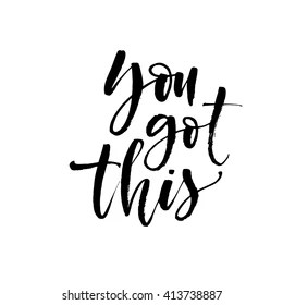 You Got This Images, Stock Photos & Vectors | Shutterstock
