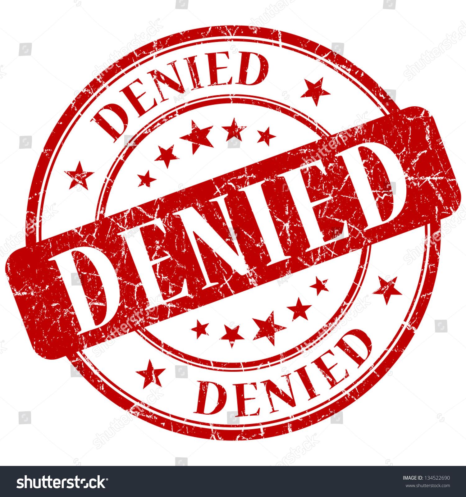 Denied Stamp Stock Illustration 134522690 - Shutterstock