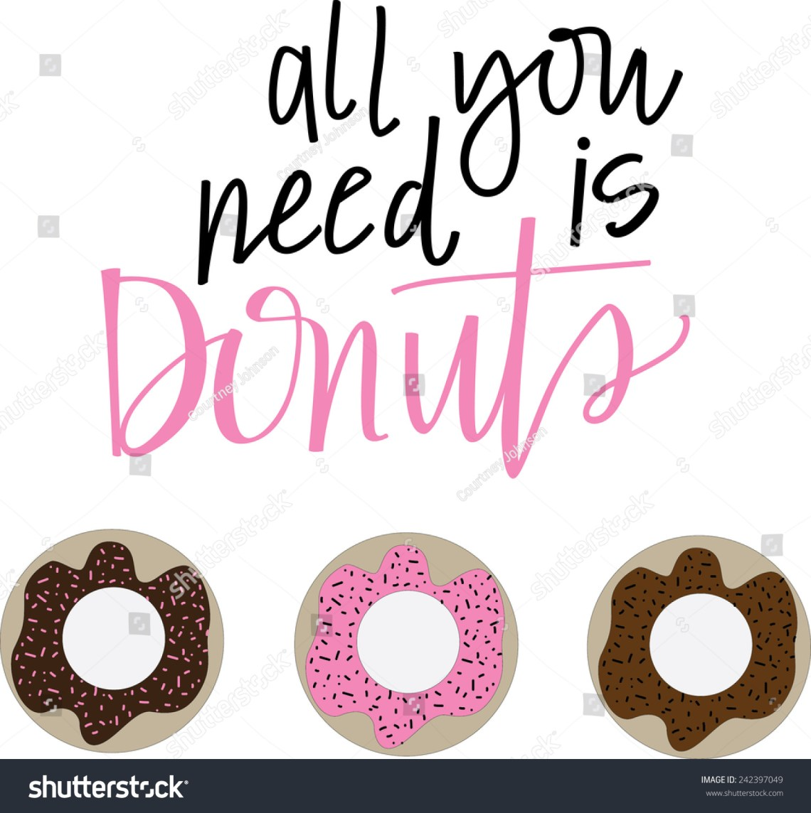 Download All You Need Is Donuts Stock Vector Illustration 242397049 ...