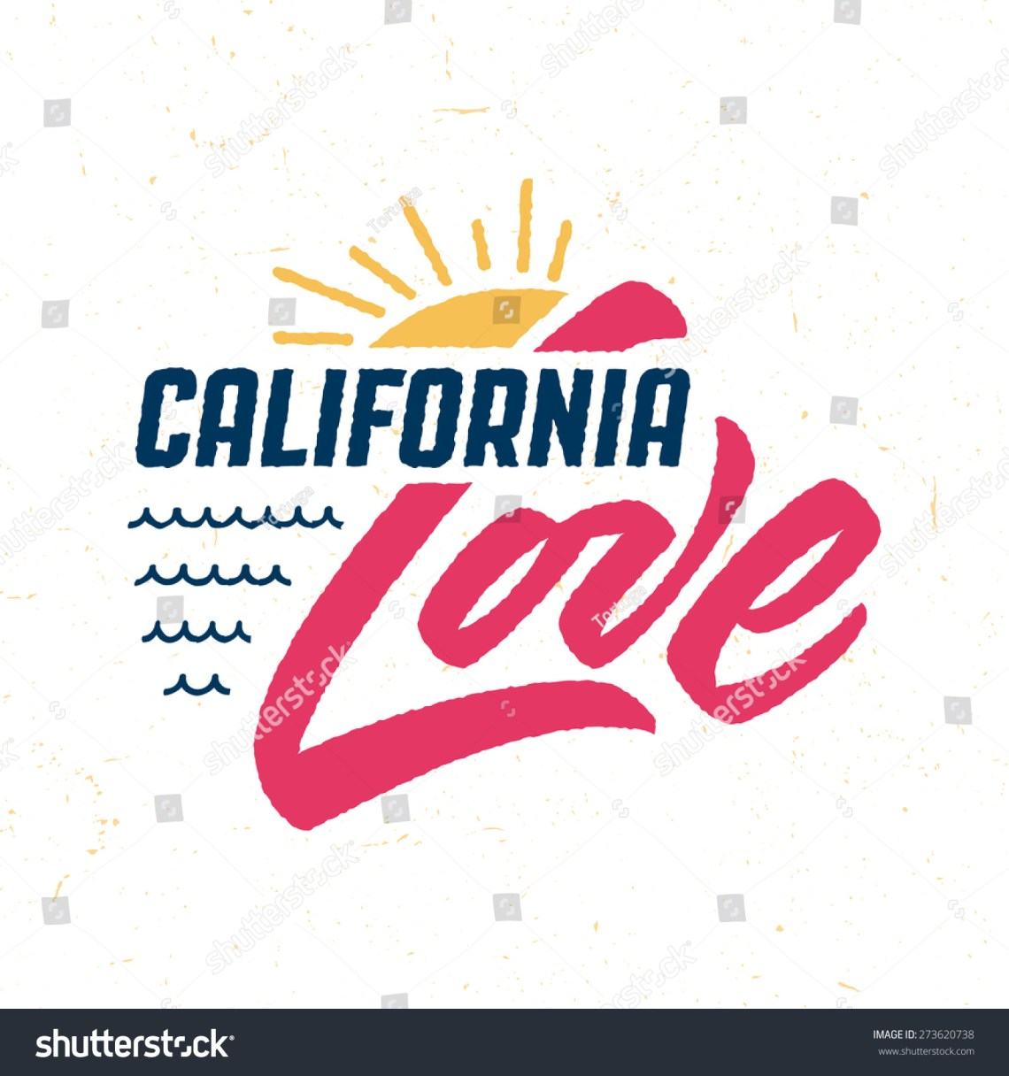 Download California Love Hand Crafted Vintage T Stock Vector ...