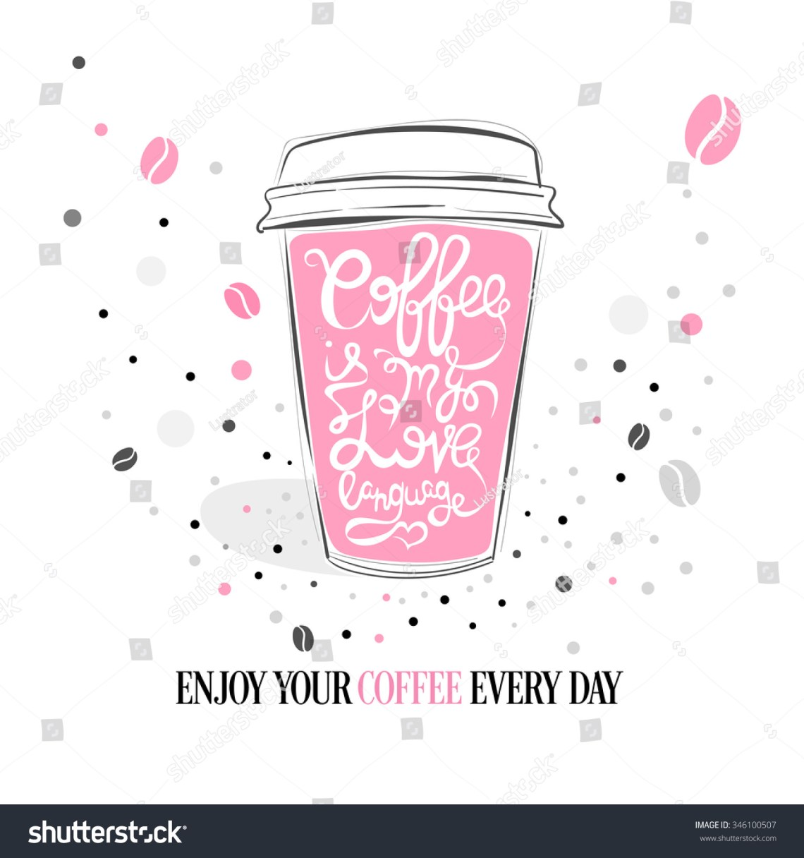 Download Coffee My Love Language Hand Drawn Stock Vector 346100507 ...