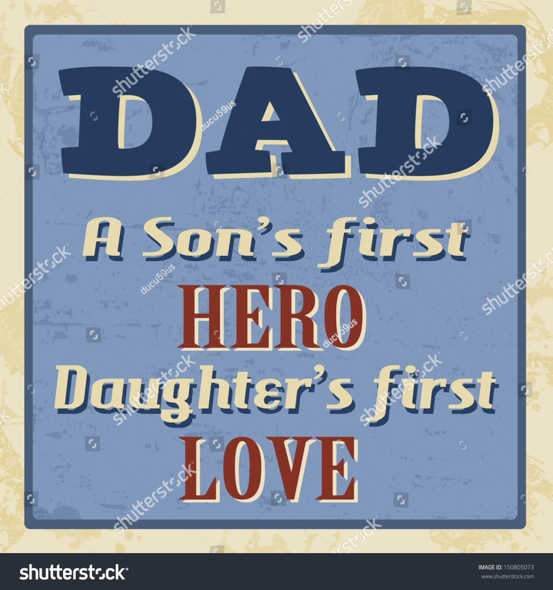 Download Dad - A Son'S First Hero, Daughter'S First Love, Vintage ...