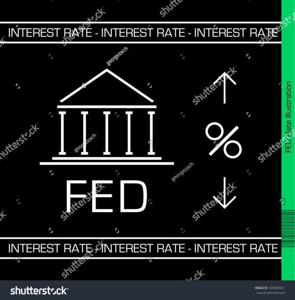 Fed Upcoming Interest Rate Decision Illustration. Black ...