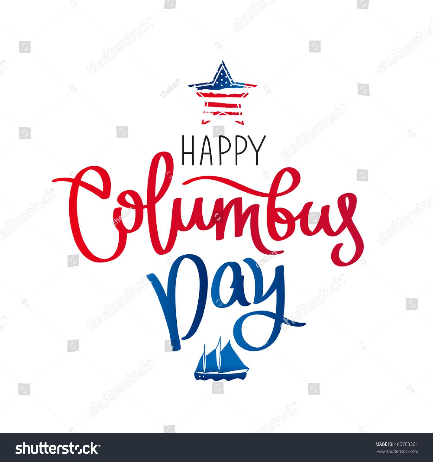 Happy Columbus Day Trend Calligraphy Vector Stock Vector