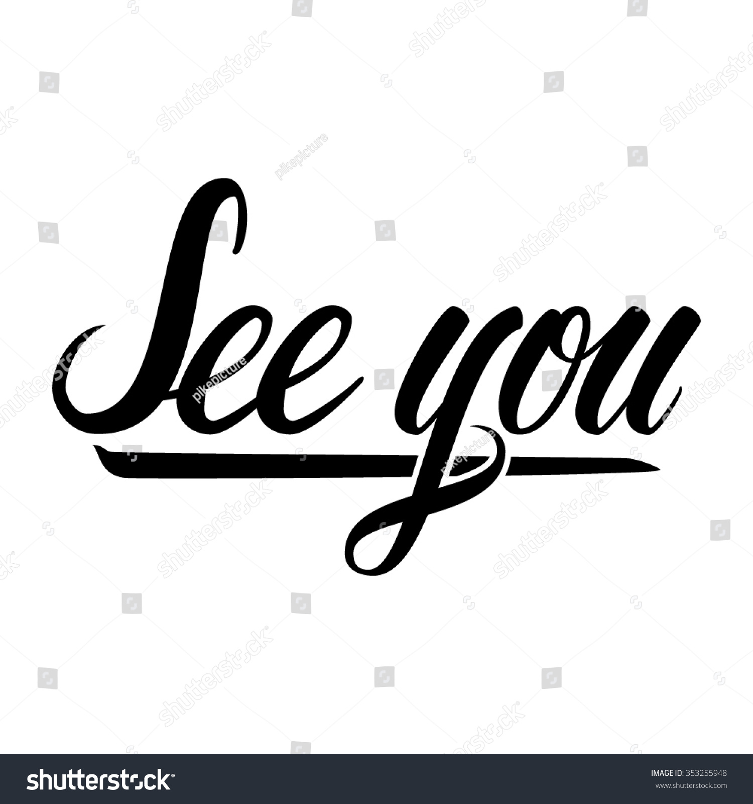 See You Hand Lettering Text Isolated In White Background
