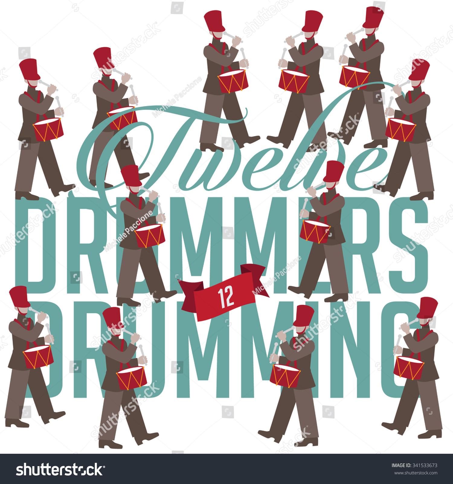 Twelve Drummers Drumming Twelve Days Christmas Stock Vector Royalty Free 341533673