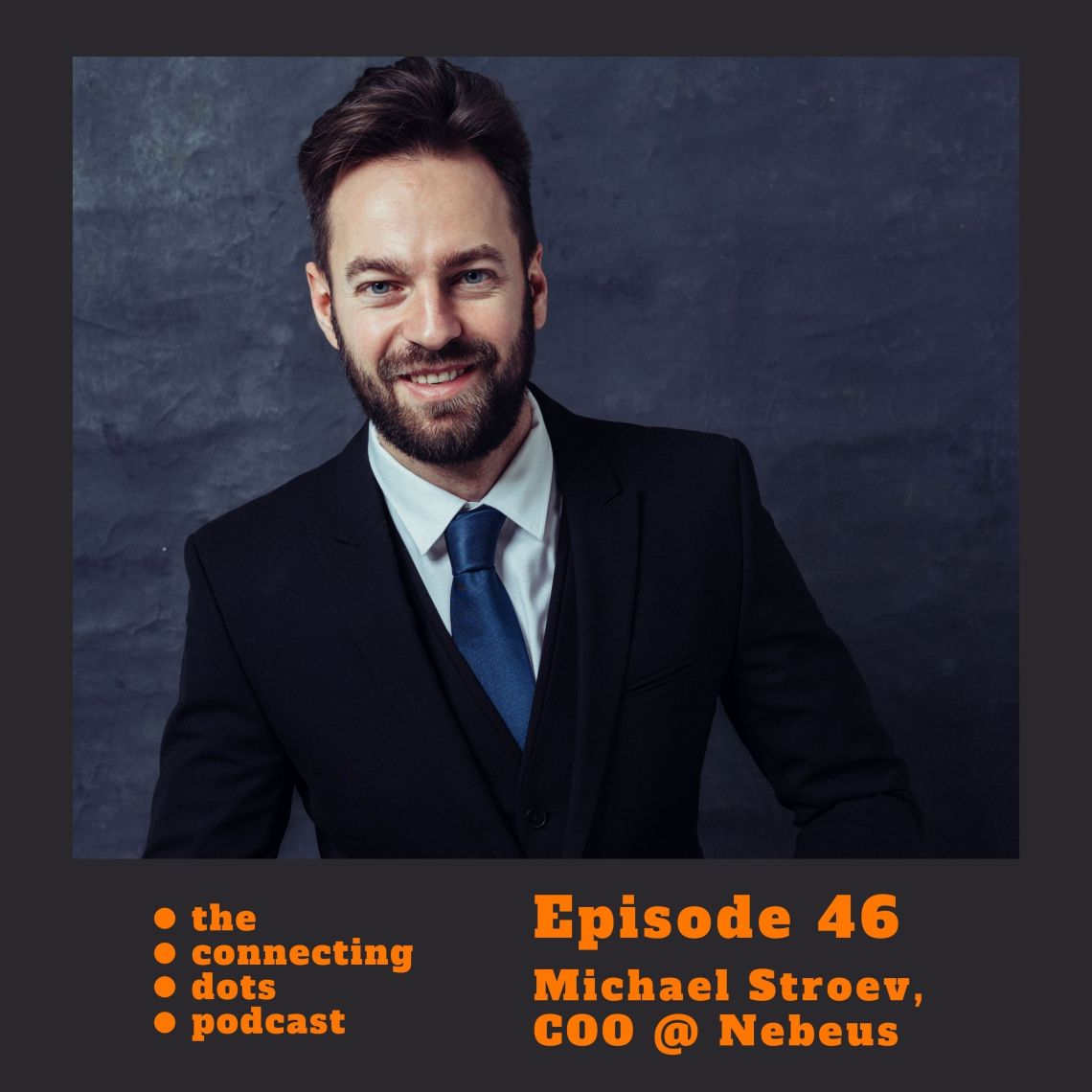 #46: Michael Stroev – lessons from 2 startups and building crypto-backed loans company Nebeus