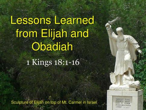 lessons learned from elijah and obadiah n.