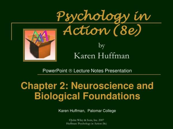 PPT - Psychology in Action (8e) by Karen Huffman ...