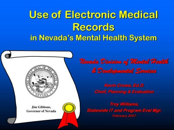 PPT - Use of Electronic Medical Records in Nevada s Mental ...