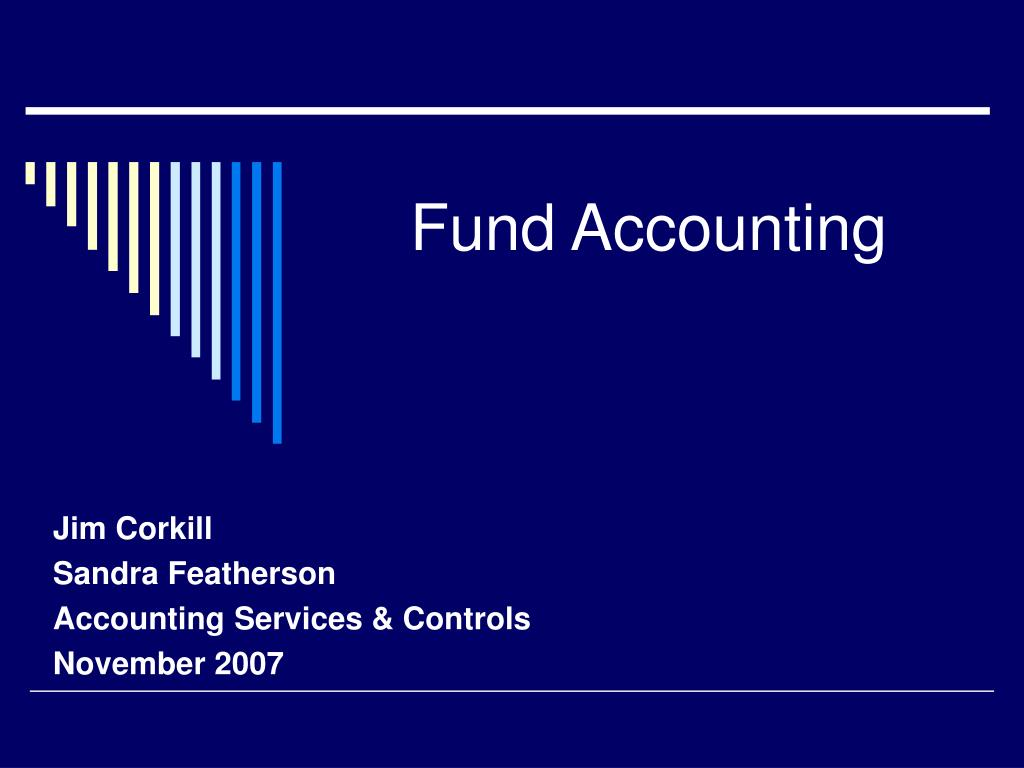 Emailing is one of the most commonly used. PPT - Fund Accounting PowerPoint Presentation, free
