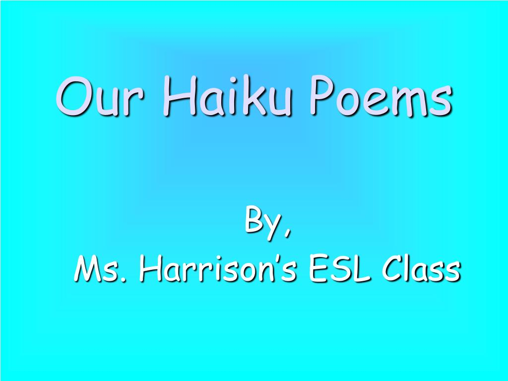 Haiku Poems Powerpoint