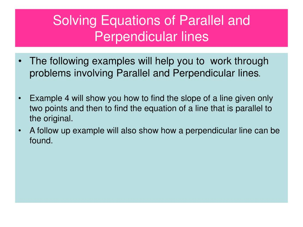 Solving Equations Involving Parallel And Perpendicular