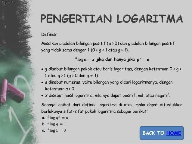 Materi logaritma sma kelas 10 lengkap dengan contoh soal dan pembahasan. 1 Logaritma
