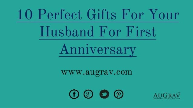 10 Perfect Gifts For Your Husband For First Anniversary