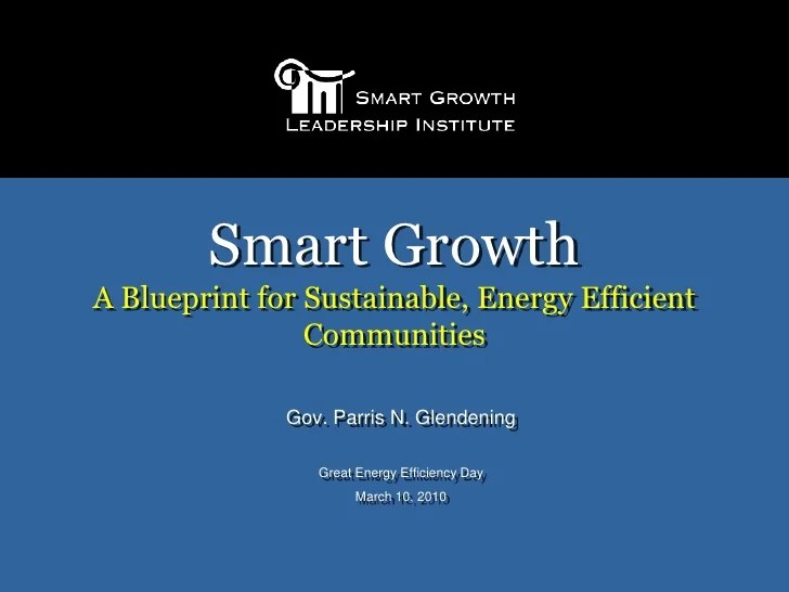 Smart Growth – A Blueprint for Sustainable, Energy ...