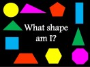 2D shape who am I?