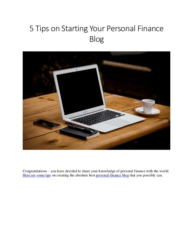5 Tips On Starting Your Personal Finance Blog By Jonah Engler