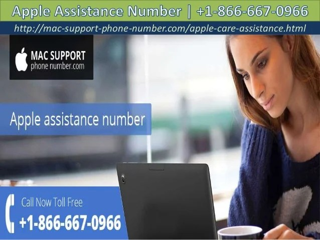 Apple assistance number  1 866 667 0966