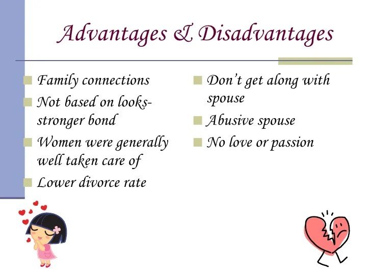 Advantage and disadvantage of arranged marriage