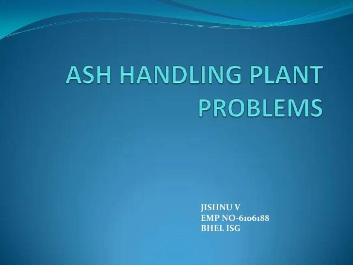 Ash problems
