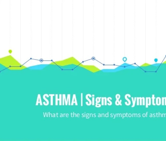 Asthma Signs Symptoms