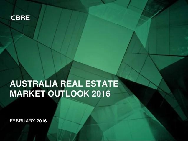 Australia Real Estate Market Outlook 2016