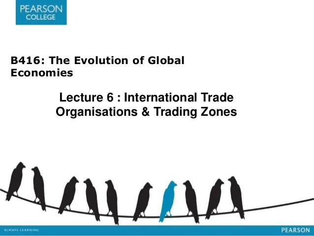B416 The Evolution Of Global Economies Lecture 6 ...