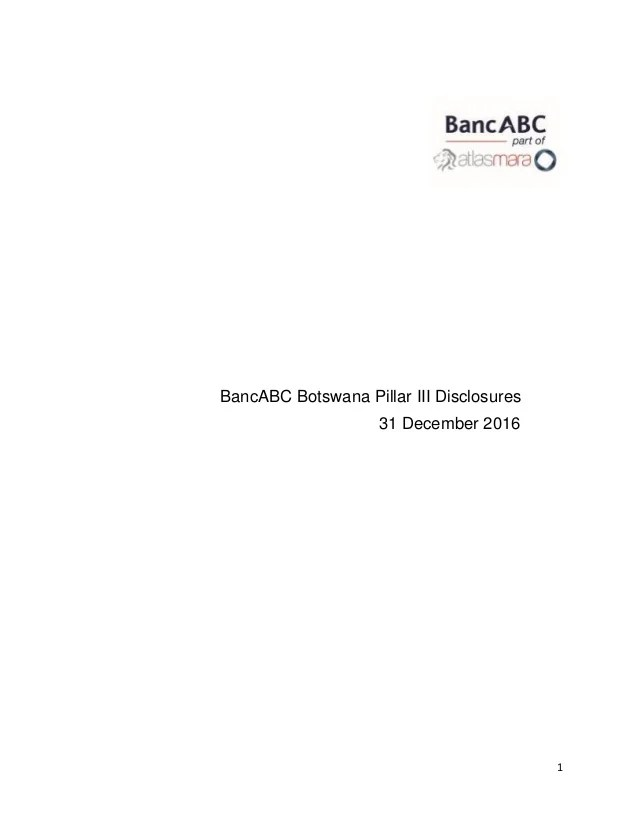 Banc abc botswana pillar iii disclosures final consolidated
