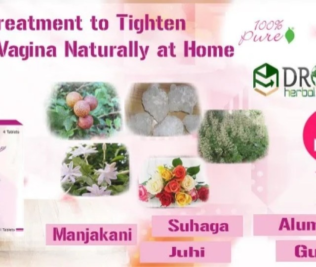 Best Treatment To Tighten Loose Vagina Saggy Or Loose Genital Walls Are Nightmare For All Women
