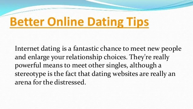 Better online dating tips