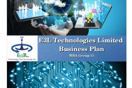 Business Plan Example E3L Technologies Limited E3L Technologies Limited Business PlanBusiness Plan  MBA Group 11MBA