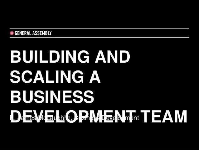 Building and Scaling a Business Development Team