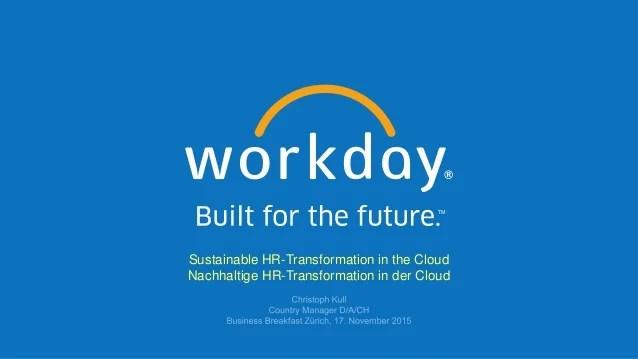 Built for the future with Workday #inZurich