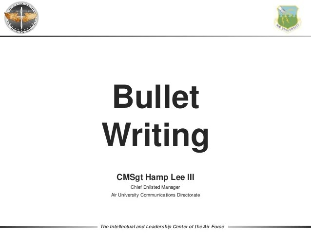 The Intellectual And Leadership Center Of Air Force Bullet Writing Cmsgt Hamp Lee Iii Chief