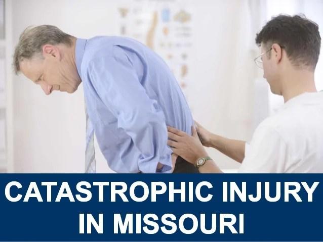 Catastrophic Injury in Missouri