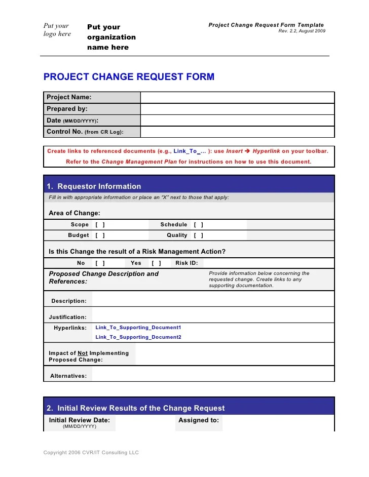 In this phase of your change management document template, you'll be analyzing all the data that you collected in phase 1 and putting it into an actionable change management plan and roadmap for your project. Change Request Form Template