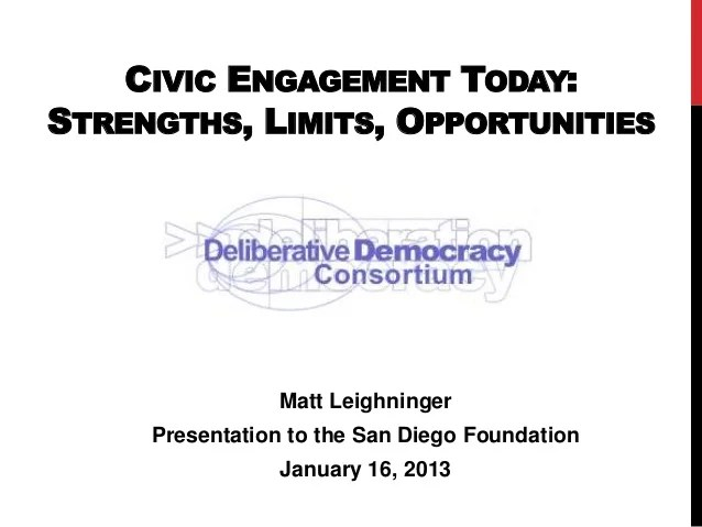 Civic Engagement Today - Strengths, Limits, Opportunities