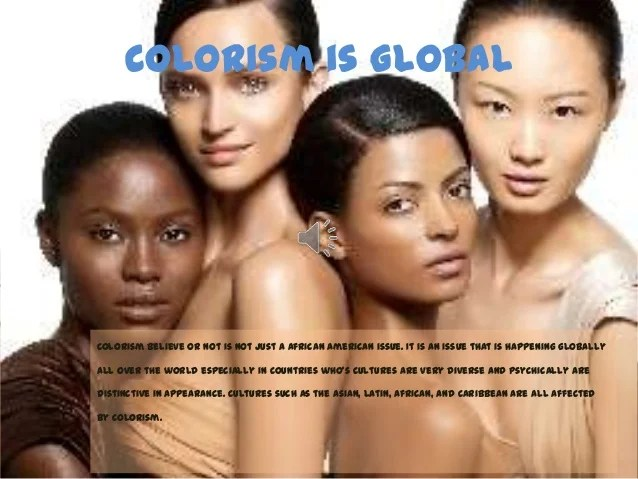 articles truths about colorism that learned black woman