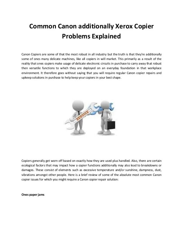 Common canon additionally xerox copier problems explained