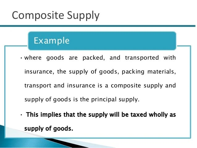 • where goods are packed, and transported with insurance, the supply of goods, packing materials, transport and insurance ...