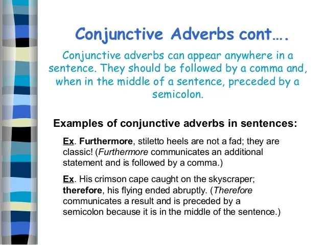 semicolon and conjunctive adverb examples