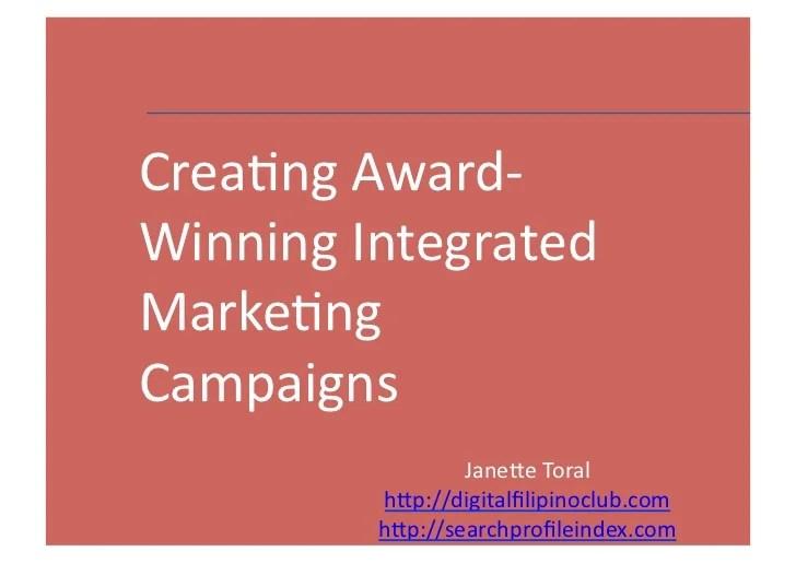 Creating Award Winning Integrated Marketing Campaigns