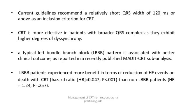 CRT Non Responders - A practical guide