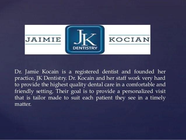 Dr jaimie kocian - High Quality Dental Care