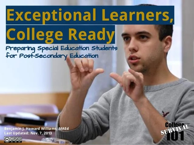 Exceptional Learners, College Ready: Preparing Special ...
