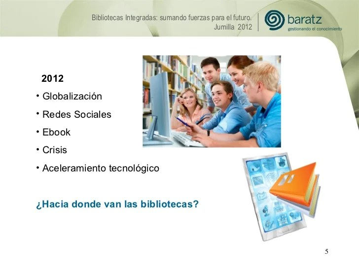 Bibliotecas Integradas: Sumando Fuerzas Para El Futuro