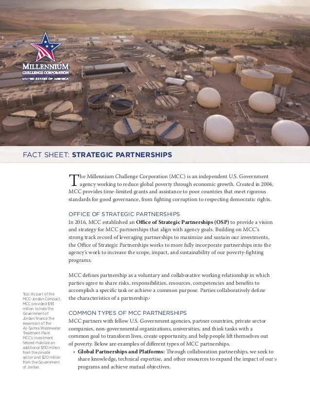 MCC Fact Sheet  Strategic Partnerships MCC Fact Sheet  Strategic Partnerships  The Millennium Challenge  Corporation  MCC  is an independent U S  Government agency working to  reduce