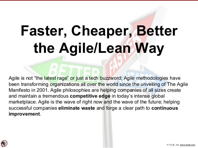 Faster Cheaper Better the Agile / Lean Way