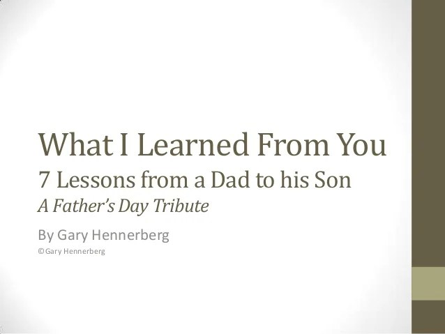 Fathers Day Tribute - Lessons Learned by being a Role Model